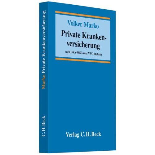 Volker Marko - Private Krankenversicherung: nach GKV-WSG und VVG-Reform - Preis vom 22.06.2021 04:48:15 h