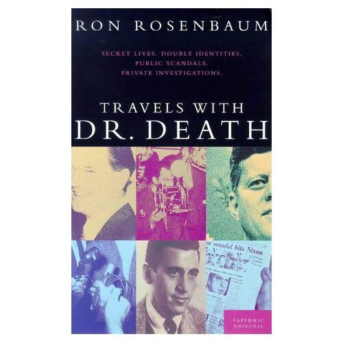 Ron Rosenbaum - Travels with Dr. Death - Preis vom 11.06.2021 04:46:58 h