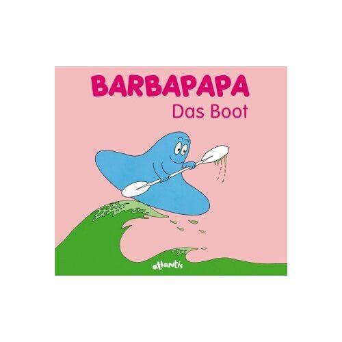 Annette Tison - Barbapapa. Das Boot - Preis vom 24.07.2021 04:46:39 h