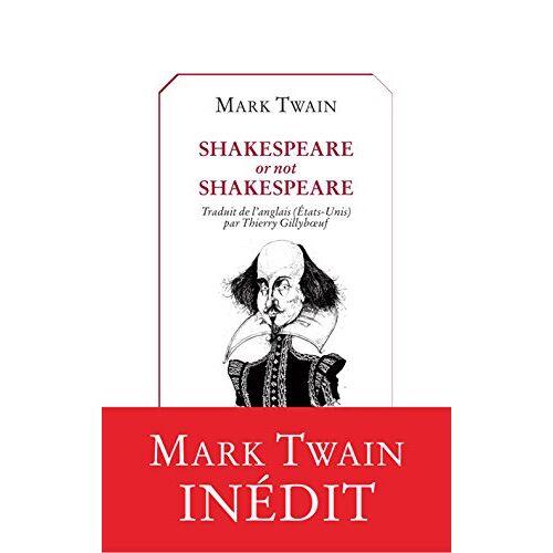 Mark Twain - Shakespeare or not Shakespeare ? - Preis vom 19.06.2021 04:48:54 h