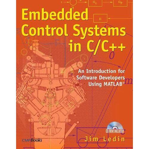 Jim Ledin - Embedded Control Systems in C/C++, w. CD-ROM - Preis vom 14.06.2021 04:47:09 h