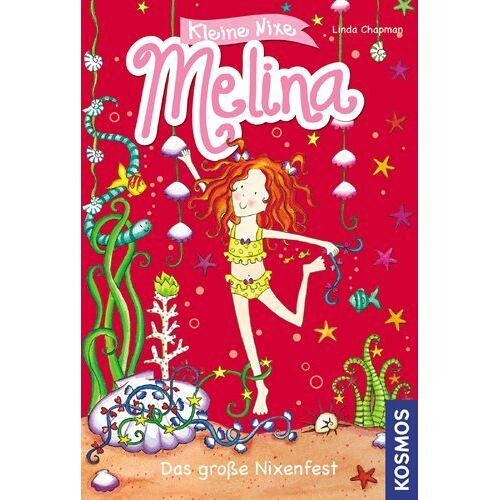 Linda Chapman - Kleine Nixe Melina, Teil 3: Das große Nixenfest - Preis vom 15.06.2021 04:47:52 h