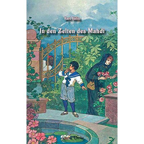 Karl Kälin - In den Zelten des Mahdi (Abenteuer Geschichte) - Preis vom 09.06.2021 04:47:15 h