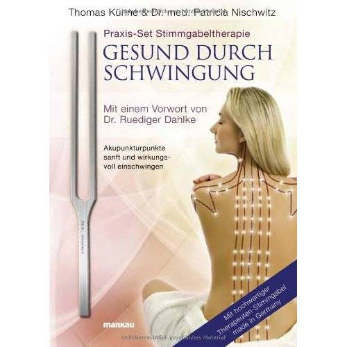 Thomas Künne - Praxis-Set Stimmgabeltherapie: Gesund durch Schwingung, m. Therapeuten-Stimmgabel - Preis vom 16.06.2021 04:47:02 h