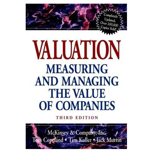 Tim Koller - Valuation: Measuring and Managing the Value of Companies (Valuation: Measuring & Managing the Value of Companies) - Preis vom 22.06.2021 04:48:15 h