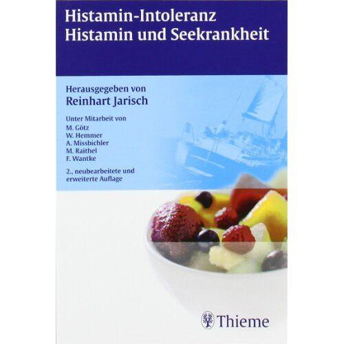 Reinhart Jarisch - Histamin-Intoleranz, Histamin und Seekrankheit - Preis vom 21.06.2021 04:48:19 h