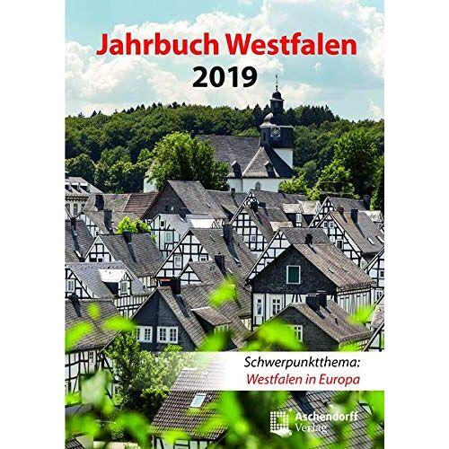 Peter Kracht - Jahrbuch Westfalen / Jahrbuch Westfalen 2019: Westfalen in Europa - Preis vom 21.06.2021 04:48:19 h