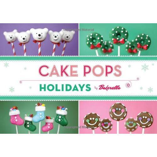 Bakerella - Cake Pops Holidays - Preis vom 16.05.2021 04:43:40 h