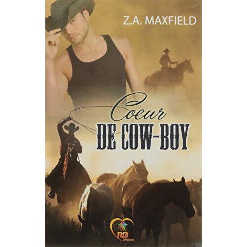 Maxfield, Z. A. - Coeur de cow-boy - Preis vom 21.06.2021 04:48:19 h