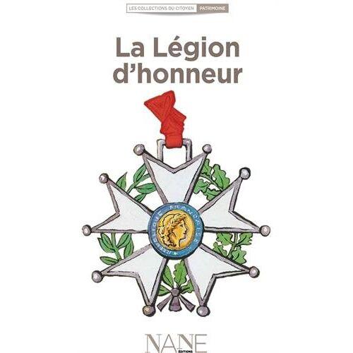 Aliette Desclée de Maredsous - La légion d'honneur (Les collections du citoyen) - Preis vom 19.06.2021 04:48:54 h