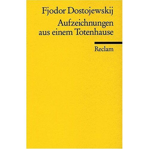 Dostojewskij, Fjodor M. - Aufzeichnungen aus einem Totenhause - Preis vom 16.05.2021 04:43:40 h