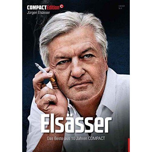 Jürgen Elsässer - COMPACT-Edition 9: Elsässer: Das Beste aus 10 Jahren COMPACT - Preis vom 19.06.2021 04:48:54 h