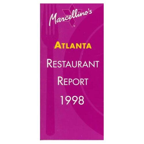 - Marcellino's Atlanta Restaurant Report 1998 (Introducing Marcellino's Restaurant Report Series 1998) - Preis vom 09.06.2021 04:47:15 h