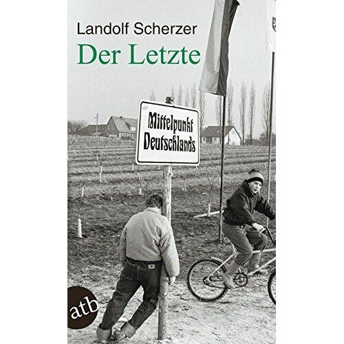 Landolf Scherzer - Der Letzte - Preis vom 16.05.2021 04:43:40 h
