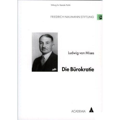Mises, Ludwig von - Die Bürokratie - Preis vom 16.06.2021 04:47:02 h