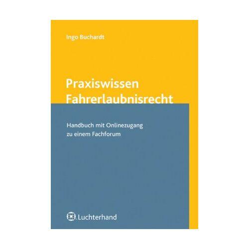 - Praxiswissen Fahrerlaubnisrecht: Handbuch mit Online-Zugang zu Fachforum - Preis vom 17.06.2021 04:48:08 h