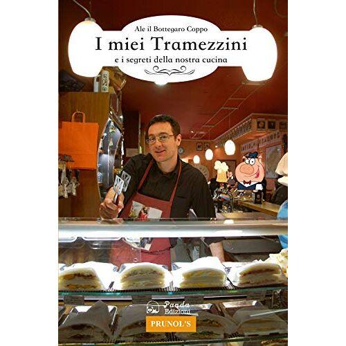 Alessandro Coppo - I miei tramezzini e i segreti della nostra cucina - Preis vom 21.06.2021 04:48:19 h