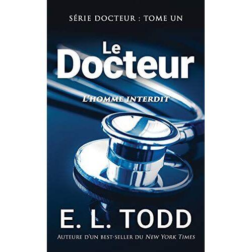 Todd, E. L. - Le Docteur - Preis vom 26.07.2021 04:48:14 h