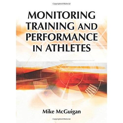 Mike McGuigan - Monitoring Training and Performance in Athletes - Preis vom 21.06.2021 04:48:19 h