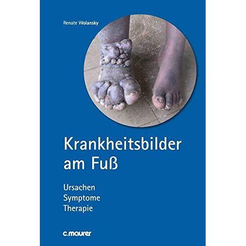 Renate Wolansky - Krankheitsbilder am Fuß - Preis vom 19.06.2021 04:48:54 h