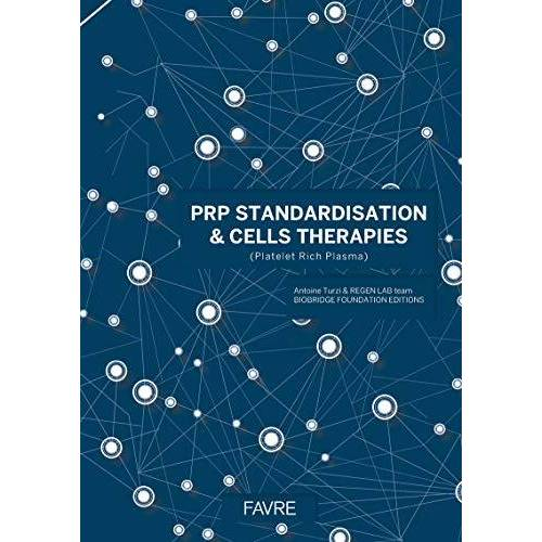 Antoine Turzi - PRP standardisation & cells therapies - Preis vom 16.06.2021 04:47:02 h
