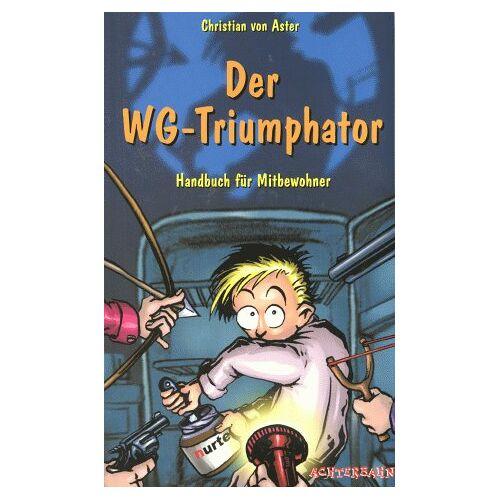 Aster, Christian von - Der WG-Triumphator - Preis vom 17.06.2021 04:48:08 h