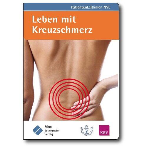 Bundesärztekammer - Leben mit Kreuzschmerz: (zur Nationalen VersorgungsLeitlinie Kreuzschmerz) - Preis vom 21.06.2021 04:48:19 h