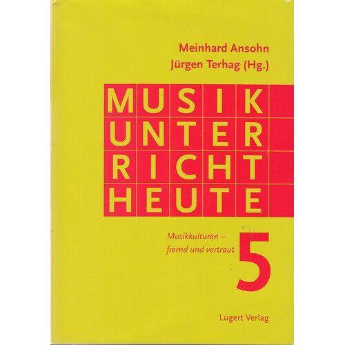Meinhard Ansohn - Musikunterricht heute 5 - Preis vom 18.06.2021 04:47:54 h