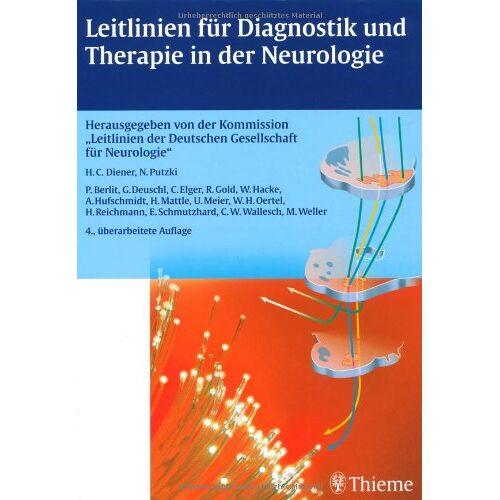 Hans-Christoph Diener - Leitlinien für Diagnostik und Therapie in der Neurologie - Preis vom 28.07.2021 04:47:08 h