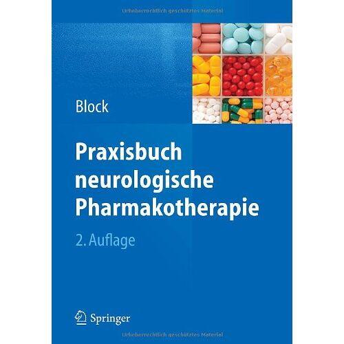 Frank Block - Praxisbuch neurologische Pharmakotherapie - Preis vom 28.07.2021 04:47:08 h