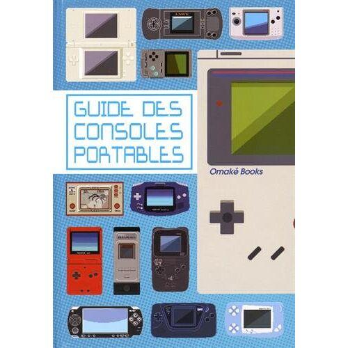 Omaké Books - Le guide des consoles portables - Preis vom 29.07.2021 04:48:49 h