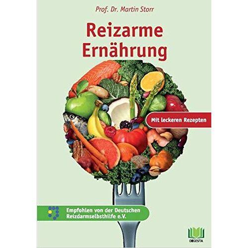 Martin Storr - Reizarme Ernährung: Lecker und gesund ernähren bei Reizdarm, Colitis und Divertikulose - Preis vom 22.06.2021 04:48:15 h