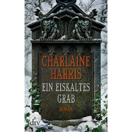 Charlaine Harris - Ein eiskaltes Grab: Roman - Preis vom 11.06.2021 04:46:58 h