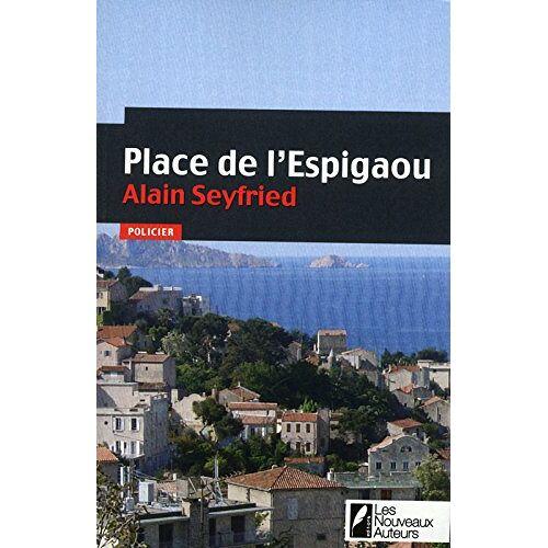 Alain Seyfried - Place de l'Espigaou - Preis vom 12.06.2021 04:48:00 h