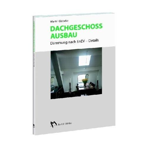Martin Giebeler - Dachgeschossausbau - Preis vom 12.06.2021 04:48:00 h