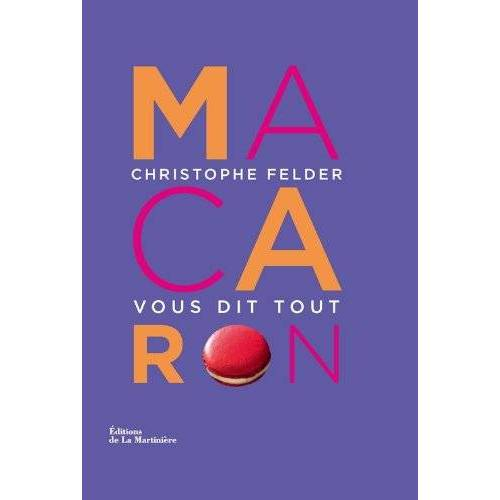 Christophe Felder - Macarons - Preis vom 20.09.2021 04:52:36 h