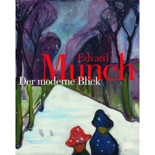 Edvard Munch - Edvard Munch: Der moderne Blick - Preis vom 14.06.2021 04:47:09 h