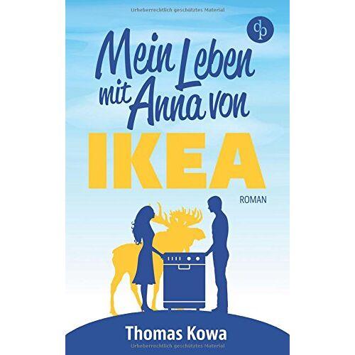 Thomas Kowa - Mein Leben mit Anna von IKEA: Humor - Preis vom 17.05.2021 04:44:08 h