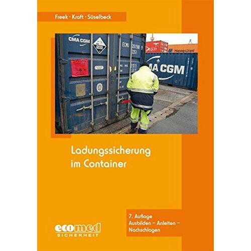 Joachim Freek - Ladungssicherung im Container - Preis vom 23.07.2021 04:48:01 h