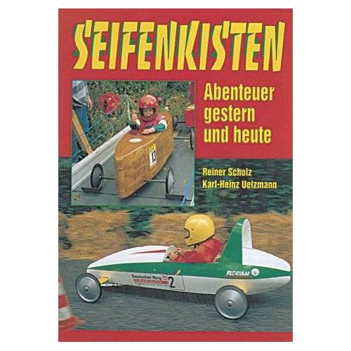 Reiner Scholz - Seifenkisten: Abenteuer gestern und heute - Preis vom 11.06.2021 04:46:58 h