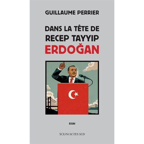 - Dans la tête de Recep Tayyip Erdogan - Preis vom 16.06.2021 04:47:02 h