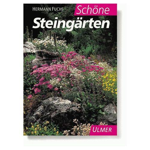 Hermann Fuchs - Schöne Steingärten - Preis vom 22.09.2021 05:02:28 h