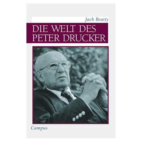 Jack Beatty - Die Welt des Peter Drucker - Preis vom 21.06.2021 04:48:19 h