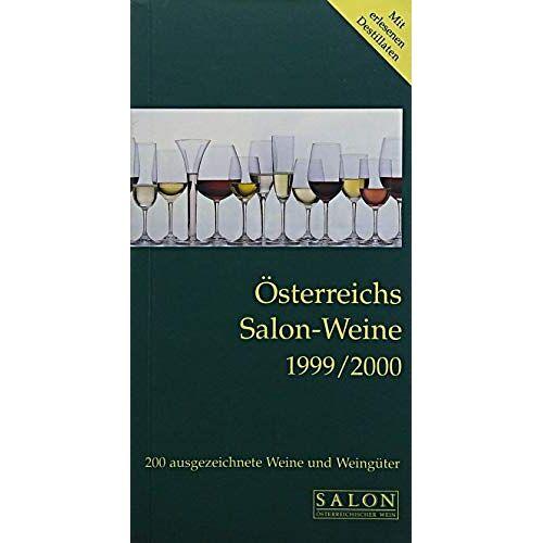 - Österreichs Salon-Weine 1999/2000 - Preis vom 11.06.2021 04:46:58 h