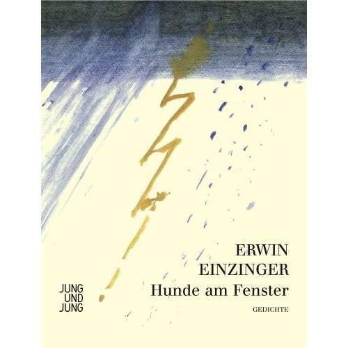 Erwin Einzinger - Hunde am Fenster - Preis vom 09.06.2021 04:47:15 h