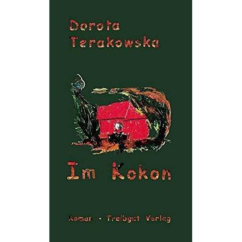 Dorota Terakowska - Im Kokon - Preis vom 14.06.2021 04:47:09 h