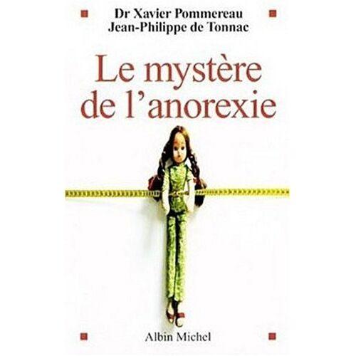 Dr Pommereau - Mystere de L'Anorexie (Le) (Essais) - Preis vom 12.10.2021 04:55:55 h
