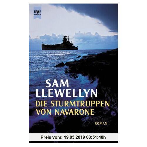 Sam Llewellyn Die Sturmtruppen von Navarone