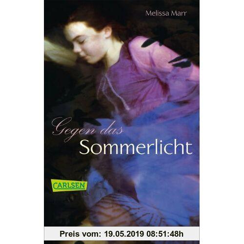 Melissa Marr Sommerlicht-Serie, Band 1: Gegen das Sommerlicht