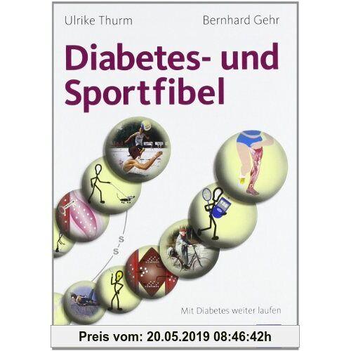 Ulrike Thurm Diabetes- und Sportfibel: Mit Diabetes weiter laufen
